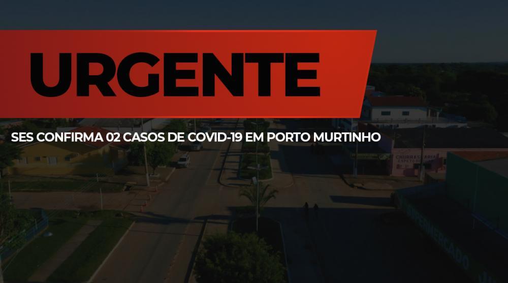 SES confirma 02 casos de Coronavírus em Porto Murtinho